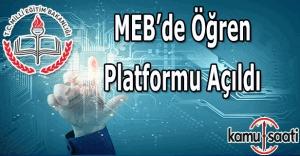 MEB'de Öğren platformu açıldı