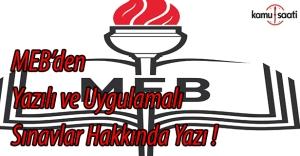 MEB'den Yazılı ve Uygulamalı Sınavlar Hakkında Yazı