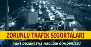 Zorunlu trafik sigortası hususunda yeni düzenleme Meclis'te