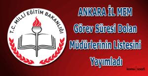 Ankara İl MEM görev süresi dolan müdürlerinin listesini yayımladı