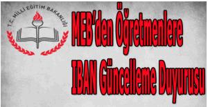 MEB'den öğretmenlere IBAN güncelleme duyurusu