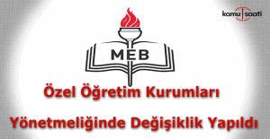 MEB Özel Öğretim Kurumları Yönetmeliğinde Değişiklik Yapıldı