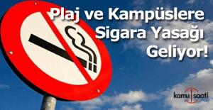 Plaj ve kampüslere sigara yasağı geliyor!