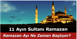 Ramazan ayı ne zaman başlıyor? 2016 İlk sahura hangi gün kalkacağız