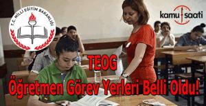 TEOG öğretmen görev yerleri belli oldu!