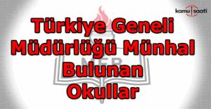 Türkiye Geneli Müdürlüğü Münhal Bulunan Okullar -Boş Müdür Kadroları açıklandı