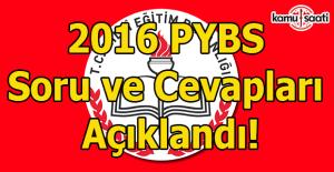 2016 PYBS soru ve cevapları açıklandı!