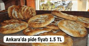 Ankara'da pide fiyatı 1.5 TL