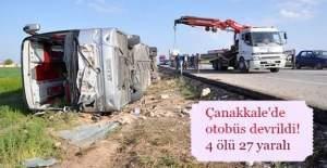 Çanakkale İstanbul karayolu üzerinde otobüs devrildi: 4 Ölü, 27 Yaralı