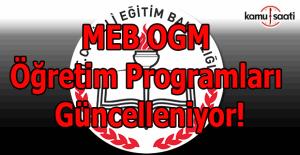 MEB OGM öğretim programları güncelleniyor