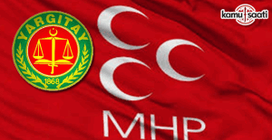 Yargıtaydan 'MHP' açıklaması