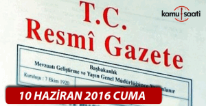 10 Haziran 2016 Resmi Gazete