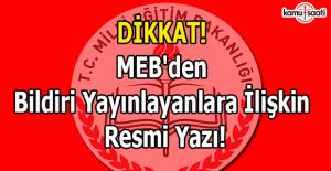 Dikkat! MEB'den bildiri yayınlayanlara ilişkin resmi yazı!