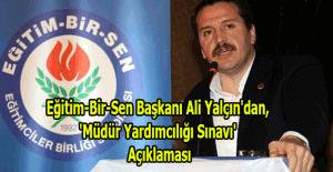 Eğitim-Bir-Sen Başkanı Yalçın'dan, 'Müdür Yardımcılığı Sınavı' Açıklaması