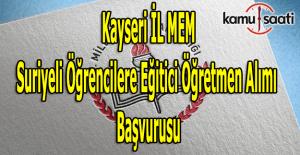 Kayseri İl MEM Sözleşmeli öğretmen alımı ilanı