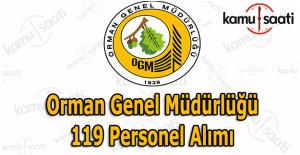 Orman Genel Müdürlüğü 119 memur alımı ilanı