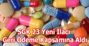 SGK 23 yeni ilacı geri ödeme kapsamında aldı