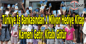Türkiye İş Bankası karne hediyesi olarak 1 milyon kitap dağıtacak