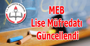MEB lise müfredatı güncellendi