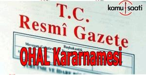 OHAL kararnamesi tam metni Resmi Gazete'de yayımlandı