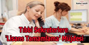 Tıbbi sekreterlere 'lisans tamamlama' müjdesi