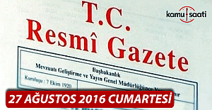 27 Ağustos 2016 Resmi Gazete