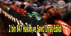 2 bin 847 Hakim ve Savcı ihraç edildi - İhraç edilenlerin isimleri (Tam Liste)