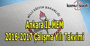 Ankara İL MEM 2016-2017 çalışma takvimini açıkladı