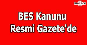 BES Kanunu Resmi Gazete'de yayımlandı