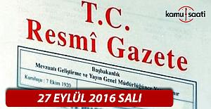 27 Eylül 2016 Resmi Gazete