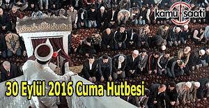 30 Eylül 2016 Cuma Hutbesi yayımlandı İl-İl Cuma saatleri