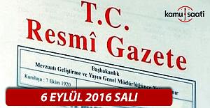 6 Eylül 2016 Resmi Gazete