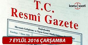 7 Eylül 2016 Resmi Gazete