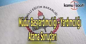 Ankara Müdür başyardımcılığı - yardımcılığı atama sonuçları açıklandı!