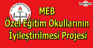 MEB'den özel eğitim okullarının iyileştirilmesine ilişkin açıklama