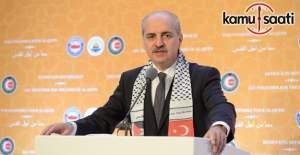 Kurtulmuş, 'Kudüs İçin Hep Birlikte' uluslararası programında konuştu