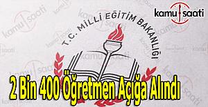 MEB 2 bin 400 öğretmeni açığa aldı - Açığa alınan öğretmenlerin isim listesi açıklandı mı?