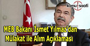 MEB Bakanı İsmet Yılmaz'dan mülakat soruları ile ilgili açıklama