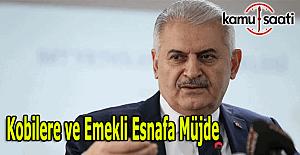 Başbakan Yıldırım'dan emekli esnafa ve kobilere müjde