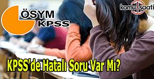 KPSS Ortaöğretim sınavında hatalı soru var mı, İptal soru olacak mı?