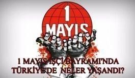 1 Mayıs İşçi Bayramı'nda Türkiye'de...