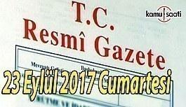 TC Resmi Gazete - 23 Eylül 2017 Cumartesi