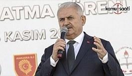 Başbakan Yıldırım: 2019 sonuna kadar...
