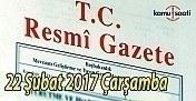 22 Şubat 2017 tarihli ve 29987 sayılı Resmi Gazete