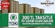 TOKİ'den emeklilere müjde- Ayda 300 TL taksitle ev sahibi olacaklar