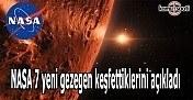 NASA 7 yeni gezegen keşfettiklerini açıkladı