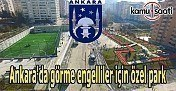 Ankara'da görme engelliler için özel park