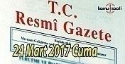 TC Resmi Gazete - 24 Mart 2017 Cuma