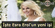 İşte Esra Erol'un yeni işi!