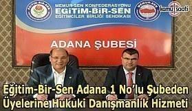 Eğitim-Bir-Sen Adana 1 No'lu Şubeden üyelere hukuki danışmanlık hizmeti